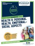 Health II: Personal Health, Emotional-Social Aspects