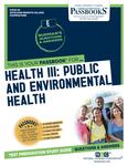 Health III: Public and Environmental Health