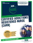 Certified Addictions Registered Nurse (CARN)