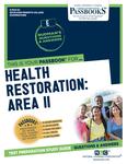 Health Restoration: Area II