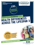 Health Differences Across the Life Span 3