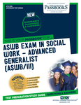 ASWB Examination In Social Work – Advanced Generalist (ASWB/III)
