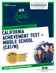 California Achievement Test – Middle School (CAT/M)
