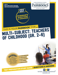 Multi-Subject: Teachers of Childhood (Gr 2–6)