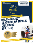 Multi-Subject: Teachers of Middle Childhood (Gr 5–9)