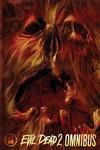 Evil Dead 2: Omnibus