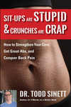 Sit-ups Are Stupid & Crunches Are Crap