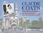 Claude Coats: Walt Disney's Imagineer