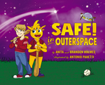 Safe! In Outerspace