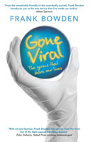 Gone Viral: The Germs That Share Our Lives