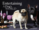 Entertaining - A Dogs World