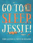 Go to Sleep, Jessie!