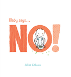 Baby Says . . . No!