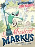 Super Moopers: Musical Markus