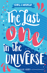 The Last One in the Universe