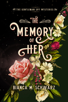 The Memory of Her