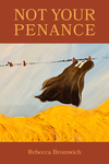Not Your Penance