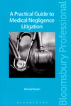 A Practical Guide to Medical Negligence Litigation
