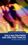 Child Maltreatment and High Risk Families