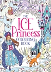 The Ice Princess Colouring Book