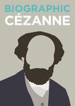 Biographic Cézanne