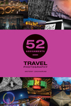 52 Assignments: Travel Photography
