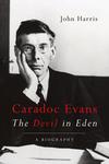 Caradoc Evans: The Devil in Eden