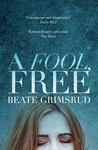 A Fool, Free