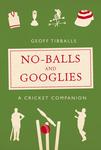 No-Balls and Googlies