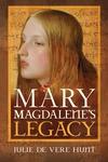 Mary Magdalene's Legacy