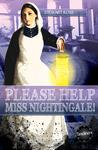 Please Help Miss Nightingale!