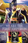 We Are the First Emperor!