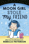 A Moon Girl Stole My Friend