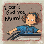 I Can't Find You Mum