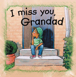 I Miss You, Grandad