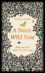 A Sweet, Wild Note