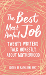 The Best Most Awful Job