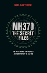 MH370: The Secret Files