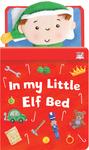 In My Little Elf Bed