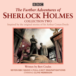 The Further Adventures of Sherlock Holmes: Collection 2