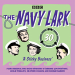 The Navy Lark: Volume 30 - A Sticky Business