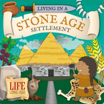 Living in a Stone Age Settlement