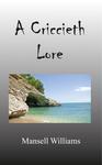 A Criccieth Lore