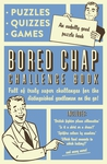 Bored Chap Challenge Book