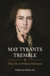 'May Tyrants Tremble'