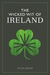 The Wicked Wit of Ireland