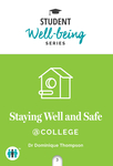 Staying Well and Safe at College