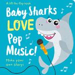 Baby Sharks LOVE Pop Music!