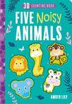 Five Noisy Animals