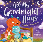 All My Goodnight Hug - A ready-for-bed story